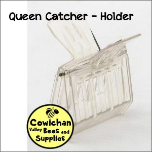 Queen catcher holder