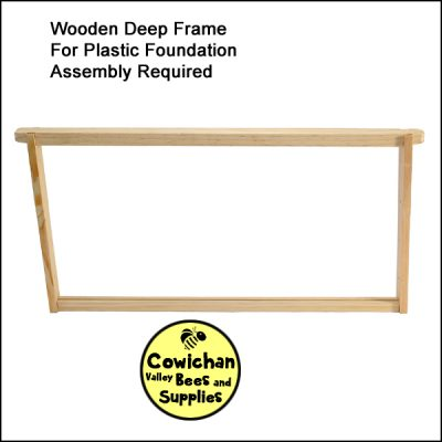 wooden frame deep for plastic. foundation. Hive frames. Cowichan Valley bees and supplies store